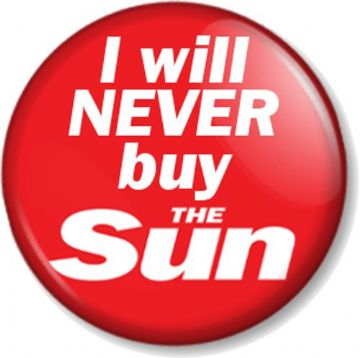 I will NEVER buy The Sun Pin Button Badge in various sizes - Boycott &  Ban The Sun Newspaper